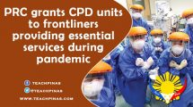 PRC grants CPD units to frontliners providing essential services during pandemic