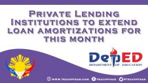 Private Lending Institutions to extend loan amortizations for this month