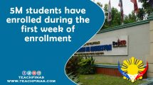 5M students have enrolled during the first week of enrollment