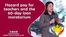 Hazard pay for teachers and the 60-day loan moratorium