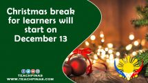 Christmas break for learners will start on December 13